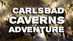 Carlsbad Caverns - Southern New Mexico RV Adventure