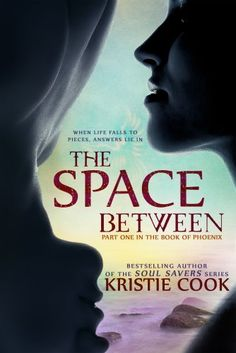 The Space Between ($0.99 Kindle, B, Kobo), by Kristie Cook [indie]