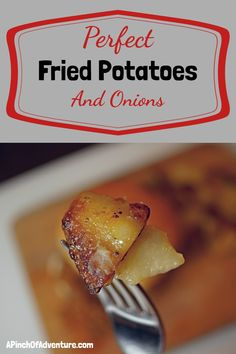 Perfect Fried Potatoes and Onions | A Pinch of Adventure Paleo Side Dishes, Potato Side Dishes, Best Side Dishes, Dishes Recipes, Potato Recipes, Easy Whole 30 Recipes, Other Recipes, Best Fried Potatoes, Perfect Fry