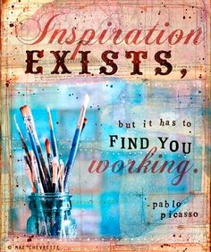 If you are stuck in a rut, waiting for inspiration, flip your routine. Do something exactly opposite of what you normally do and wake up your mind; inspiration will find you.