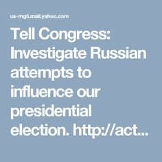 Tell Congress: Investigate Russian attempts to influence our presidential election. http://action.votevets.org/page/s/congress-hack?source=em170106-d