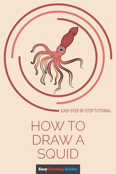 Learn How to Draw a Squid: Easy Step-by-Step Drawing Tutorial for Kids and Beginners. #Squid #drawingtutorial #easydrawing. See the full tutorial at… More Drawing Tutorials For Kids, Drawing For Kids, Step By Step Drawing, Learn To Draw, Easy Drawings, Animal Drawings, Happy Valentine Day Quotes, Directed Drawing, Ocean Crafts