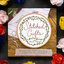 Stitched Gifts and is a craft book published by Chronicle with projects that will have you stitchin' up gift-worthy embroidered keepsakes.