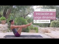 Clase de yoga: Vinyasa yoga para iniciarse al yoga dinámico (15 minutos) - YouTube