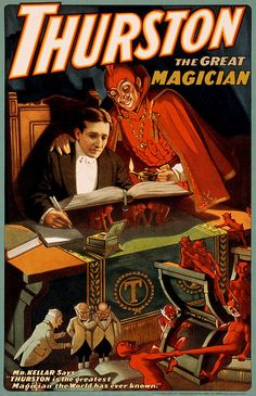 """Soyuthinkyoucansee on tumblr-Thurston the great magician, performing arts poster, 1910    Yet another poster for an American magician, this time it's Kellar's understudy, business partner and eventual successor (Howard) Thurston and his supernatural assistants. Thurston the great magician. Mr. Kellar says: """"Thurston is the greatest magician the world has ever known."""" Promotional poster for Thurston by the Strobridge Lithograph Co., Cincinnati, New York, 1910."""