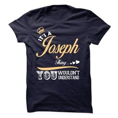 Click here: https://www.sunfrog.com/Names/It-is-a-Joseph-thing-T-shirt--Limited-Edition.html?7833 It is a Joseph thing T shirt - Limited Edition