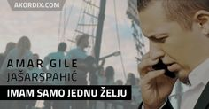 Amar Gile - Imam samo jednu zelju - Akordi za gitaru