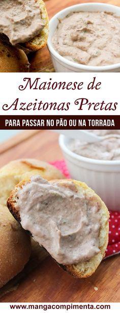 Maionese de Azeitonas Pretas - Caseira e usando a Industrial, para o lanche da tarde! #receita #comida #patê