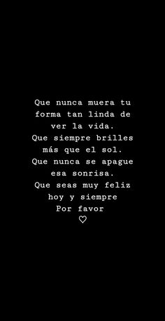 The Words, More Than Words, Inspirational Phrases, Motivational Phrases, Favorite Quotes, Best Quotes, Love Quotes, Love Phrases, Spanish Quotes