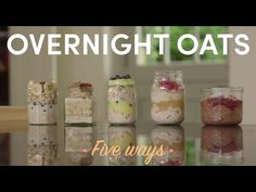 5 Ways To Prepare Overnight Oats with Naturally Sassy - YouTube