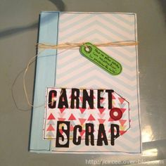 Carnet de scrap pour Scrapgrit - Les créations de Circée