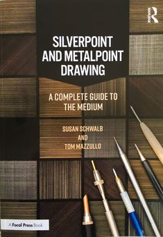 Publication: Silverpoint & Metalpoint Drawing