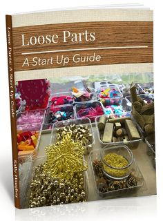 Loose Parts - A Start Up Guide