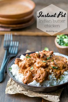 Indian Butter Chicken recipe that can be made quickly and easily in the Instant Pot (or other electric pressure cooker). #InstantPot #recipe #chicken #Indian #dinner #ihearteating