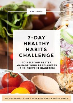 Healthy Habits Challenge to Better Manage Your Prediabetes - Julie Doan - Pharmacist and Health Coach Health Snacks, Health Eating, Health Diet, Health And Wellness, Healthy Habits, Healthy Life, Healthy Living, Holistic Nutrition, Kids Nutrition