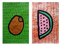 Watermelon, Coconut   Watermelon, Coconut This acrylic painting on paper by artist Harvey Schwartz is rendered in his signature style, mixing words with colorful pop representations.  http://www.finelifeart.com/watermelon-coconut-2/