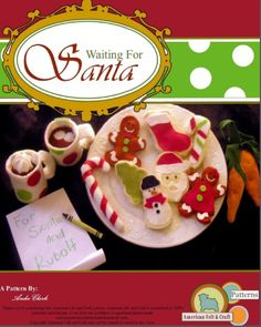 Waiting for Santa Christmas Cookie Felt Food Pattern