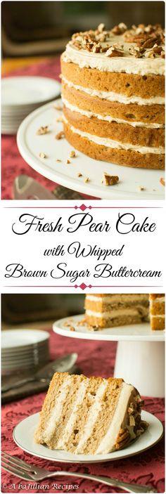 Fresh Pear Cake with Whipped Brown Sugar Buttercream - A baJillian Recipes - Baking ideas - Healty Dessert Fresh Pear Recipes, Pear Dessert Recipes, Cupcake Recipes, Just Desserts, Sweet Recipes, Baking Recipes, Delicious Desserts, Cupcake Cakes, Cupcakes