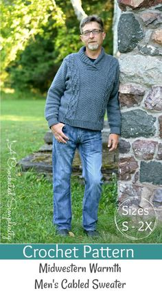 Crochet Pattern: Midwestern Warmth Men's Cabled Sweater **Permission to sell finished items Crochet Men, Free Crochet, Crochet Tops, Crochet Winter, Crochet Jacket, Cable Sweater, Men Sweater, Crochet Clothes, Crochet Sweaters