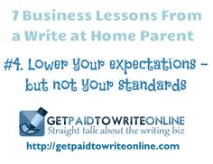 7 Business Lessons From a Write at Home Parent - Get Paid to Write Online via @Sharon Hurley Hall #WordCarnival