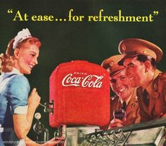 A collection of Coca Cola Advertising from WWII  #vintage #Coke #ad #WWII soldiers #illustration