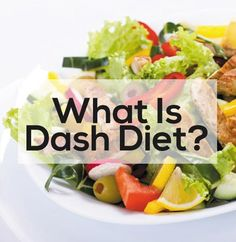 Dash Diet – What Is It And How Does It Work?