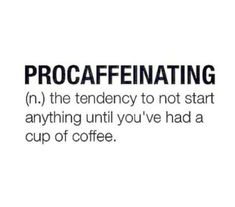 150 Funny Coffee Quotes, Sayings, Images for Coffee Lovers Great Quotes, Quotes To Live By, Me Quotes, Funny Quotes, Inspirational Quotes, Coffee Quotes Funny, Funny Coffee, Qoutes, I Love Coffee