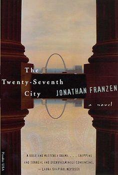 The Kansas City Public Library Reads Missouri - The Twenty-Seventh City by Jonathan Franzen