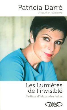 Amateur de livres sur l'Au-delà, le spiritisme ou la réincarnation ? La sélection suivante pourrait vous intéresser :   Les lumières de linvisible. de Patricia Darré, http://www.amazon.fr/dp/2749918146/ref=cm_sw_r_pi_dp_YHnHrb09S317J