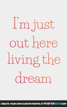 """This """"Living The Dream"""" print works great for framing or hanging as wall art. Our high quality inks ensure vibrant colors, deep blacks, and bright whites. It will look great as a high quality poster print or wrapped canvas. Quotes To Live By, Me Quotes, Motivational Quotes, Inspirational Quotes, Boss Quotes, Girl Quotes, Qoutes, Negative Thoughts, Positive Thoughts"""