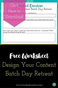 Download this Free Worksheet to Design Your Content Batch Retreat! From Trunked Creative