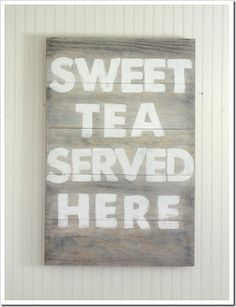 cute for in the kitchen... because I love me some sweet tea :)