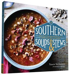 Southern Soups & Stews: More Than 75 Recipes from Burgoo ... https://www.amazon.com/dp/145212485X/ref=cm_sw_r_pi_dp_q-6xxbXAP8JB4