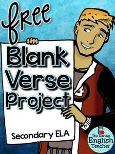 This FREE blank verse project is a great addition to any poetry or Shakespeare unit. For this project, students will create their own poster with a colorful image and original blank verse poem.Want to teach blank verse?Blank Verse and Iambic Pentameter Made EasyLooking for resources for the ENTIRE year?Secondary English Curriculum: Common Core - Grades 7-10Ultimate Writing Bundle for Secondary EnglishHelpful Tools and Resources for Secondary English Teachers:Ultimate Parts of Speech…