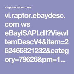 vi.raptor.ebaydesc.com ws eBayISAPI.dll?ViewItemDescV4&item=262466821232&category=79626&pm=1&ds=0&t=1505461383000&ver=0&cspheader=1