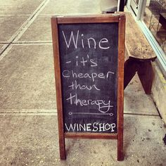 Wine is Cheaper Than Therapy | #wine #humor #drinklocal