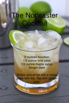 Winter Recipe: The Nor'easter Cocktail The Nor'easter Cocktail Recipe - Uses bourbon, lime juice, maple syrup, and ginger beer. Bar Drinks, Cocktail Drinks, Cocktail Recipes, Alcoholic Drinks, Beverages, Bourbon Drinks, Fancy Drinks, Whiskey Cocktails, Easter Cocktails