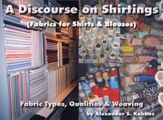ASK ANDY ABOUT CLOTHES - Article discussing how to measure quality of shirting fabrics.