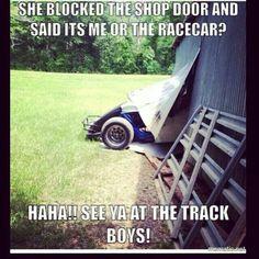 lmfao, i would never make him choose. Shop Doors, Dirt Track Racing, Race Cars, Haha, Humor, Funny, Vroom Vroom, Storefront Doors, Drag Race Cars