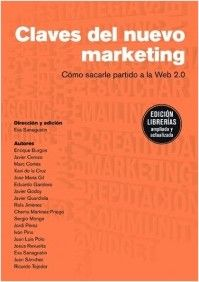 "Libro en coautoría: ""Claves del nuevo marketing"" (ed. Gestión 2000, 2009). Web 2.0, Marketing Digital, Social Networks, Management"