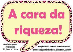Montando minha festa: Plaquinhas divertidas tema Oncinha rosa