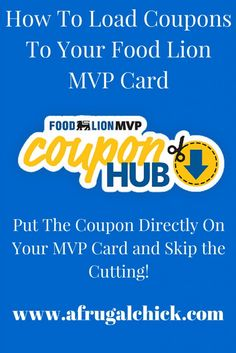 How To Load Coupons To Your Food Lion MVP Card #FoodLionDotCom