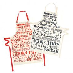 English dinner apron ~ names of dishes (fish & chips, bangers & mash, toad in the hole) in red or charcoal print on white ~ $31 | via The Bee's Knees British Imports