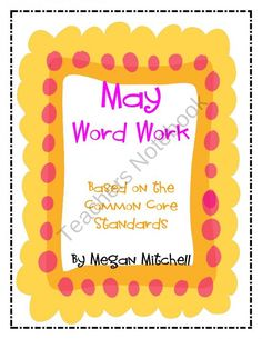 May Word Work based on the Common Core product from Megan-Mitchell on TeachersNotebook.com