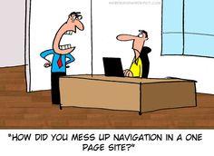 ¿Cómo has podido fastidiar la navegación de un sitio web de una sola pagina? #humor