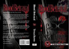 Blood Betrayal (June 5, 2017) https://www.tessadawn.com/