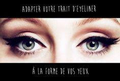 Adapter votre trait d'#eyeliner à la forme de vos #yeux. #makeup #makeuptips #maquillage