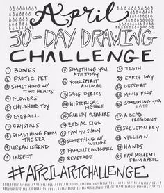 Drawings Ideas april drawing challenge More - a little secret: I've always wanted to host a drawing challenge. whenever I have participated in challenges (specifically inktober), I always find myself super creatively motivated. I'm also a firm be Sketchbook Challenge, 30 Day Drawing Challenge, Arte Sketchbook, 30 Day Challenge, Challenge Ideas, Thigh Challenge, Plank Challenge, Writing Challenge, Drawing Ideas List