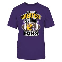 LSU Tiger Football- Worlds Greatest Football Fans Begin Here