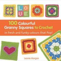 100 Bright & Colourful Granny Squares to Mix & Match   http://www.nejlevnejsi-knihy.cz/kniha/100-bright-colourful-granny-squares-to-mix-match.html
